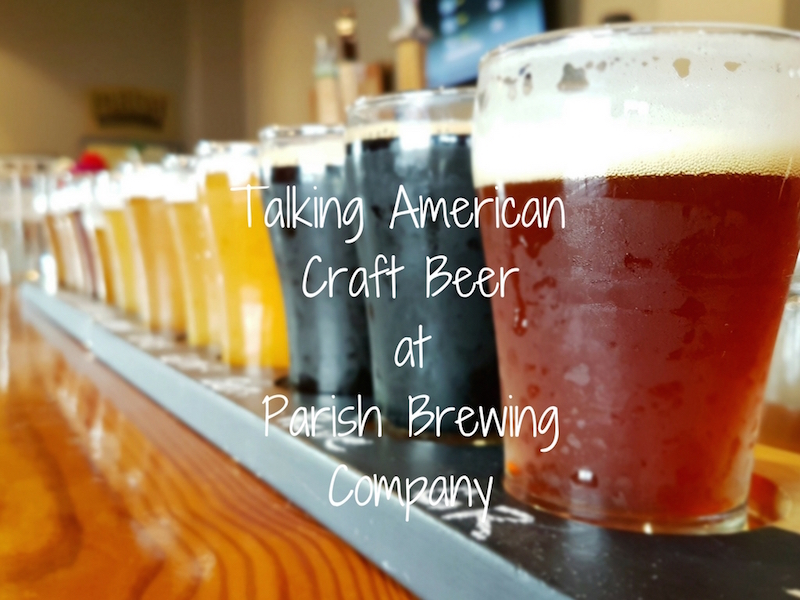 American craft beer Parish brewing company